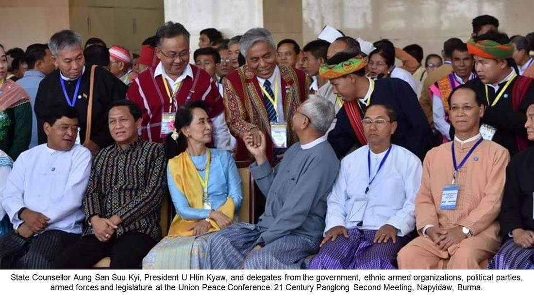 Burma's Union Peace Conference - the 21rst Century Panglong Reconvenes
